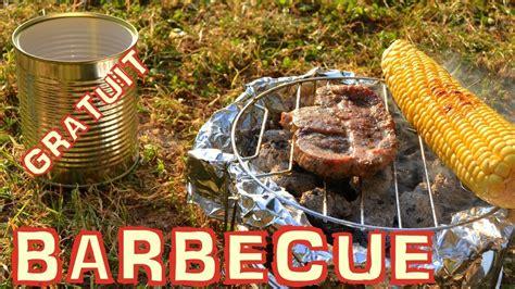 comment faire un barbecue gratuit en 5 minutes n 176 44