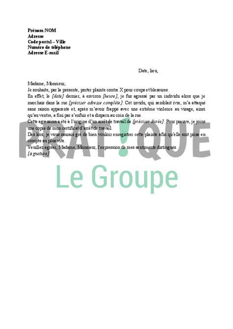 lettre plainte pour coups et blessures pratique fr