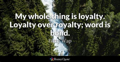 royalty quotes brainyquote