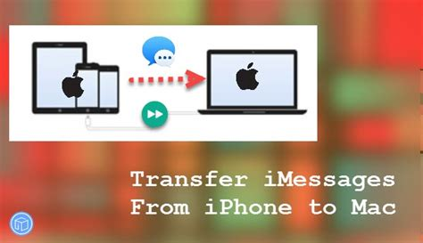 how to sync iphone to mac how to transfer imessages from iphone to mac