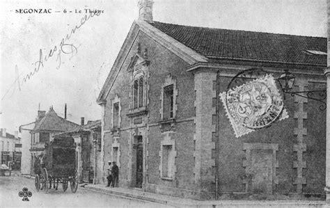 bureau poste 16 monuments disparus ancien théâtre grand rue à segonzac