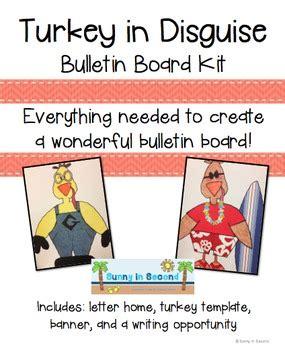 turkey in disguise bulletin board template turkey in disguise complete thanksgiving bulletin board