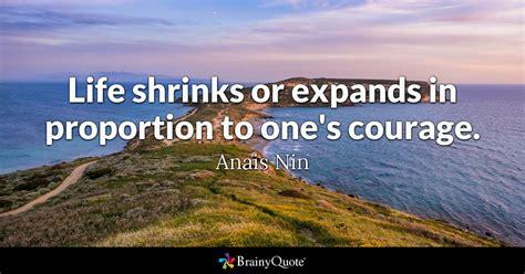 anais nin life shrinks  expands  proportion