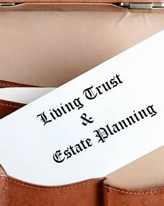 why you should consider the benefits of a trust With florida estate planning documents