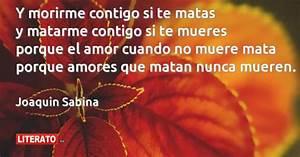 Joaquin Sabina  Y Morirme Contigo Si Te Matas Y Matarme