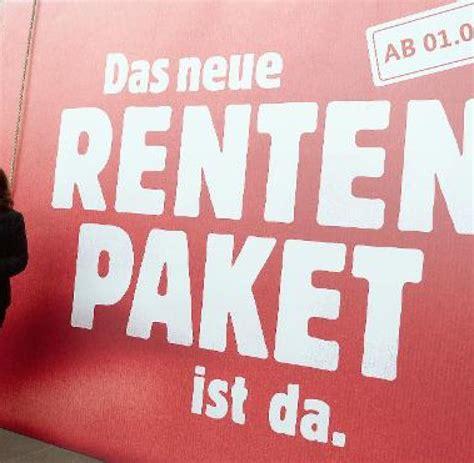 Minuten Check So Gehen Sie Frueher Rente by D Soziales Renten Regierung Bundestag Rente Mit 63 Ist