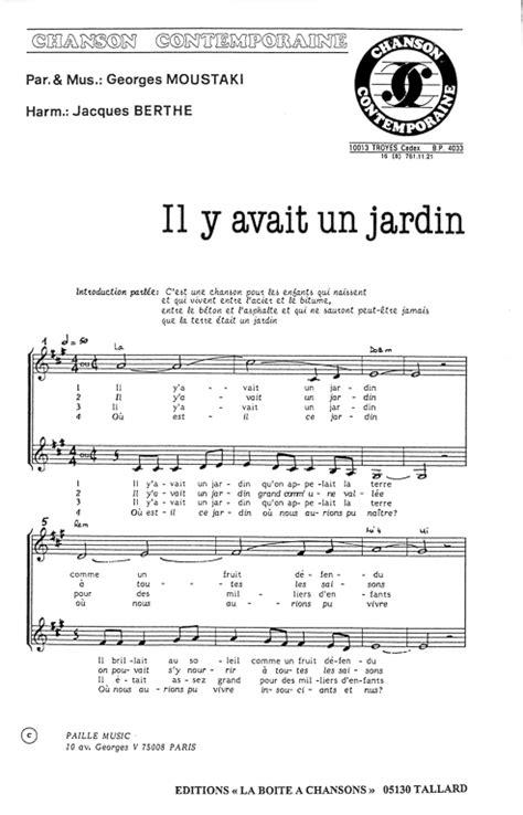 Georges Moustaki Il Y Avait Un Jardin Acordes by Partition Piano Il Y Avait Un Jardin Georges Moustaki