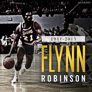 Lakers Statement On Passing Of Flynn Robison | THE ...