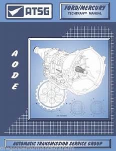 Aode Atsg Rebuild Manual 4r70w 4r75e 4r75w Transmission