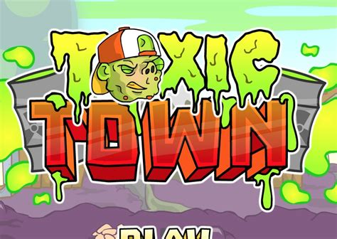 toxic town unblocked games