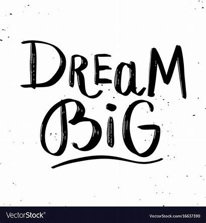 Dream Lettering Vector Phrase Hand Isolated