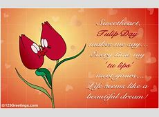 My 'Tu Lips'! Free Tulip Day eCards, Greeting Cards 123