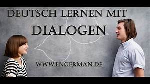 Now Auf Deutsch : deutsch lernen mit dialogen learn german with dialogues 1 youtube ~ Watch28wear.com Haus und Dekorationen