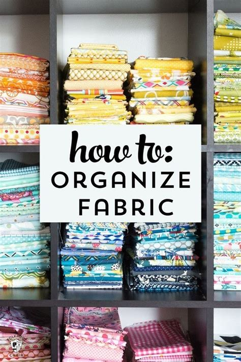 tips  organizing  fabric stash sewing
