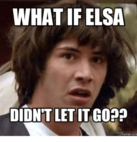 Elsa Memes - funny elsa memes of 2017 on sizzle dressed up