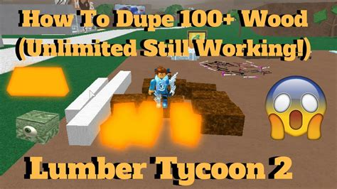 roblox lumber tycoon    dupe wood
