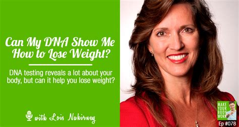 can dna testing help you lose weight and maximize your
