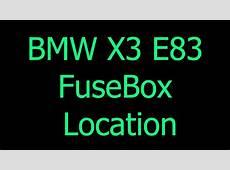 BMW X3 E83 fuse box YouTube