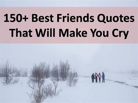 Best Friends Quotes That Make You Cry Best Friend Quotes That Make You Cry Www Imgkid