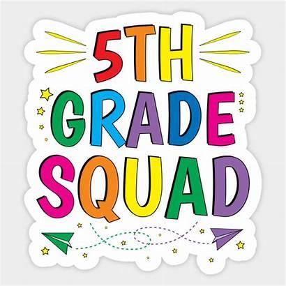 5th Grade Fifth Squad Team Teacher Sticker