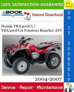 Honda Trx400fa    Trx400fga Fourtrax Rancher Atv Service