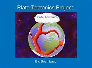 U0026quot Plate Tectonics Project  U0026quot