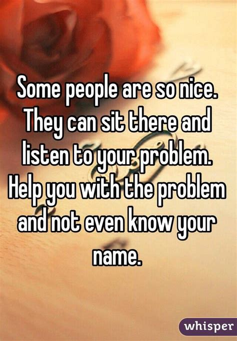 Someone Is There To Help You by Some Are So They Can Sit There And Listen To