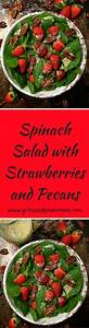 Spinach Salad with Strawberries & Pecans