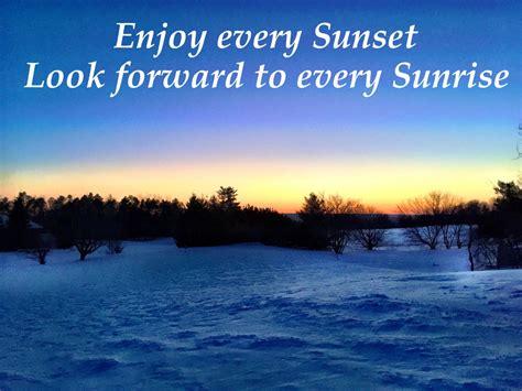 enjoy  sunset     sunrise