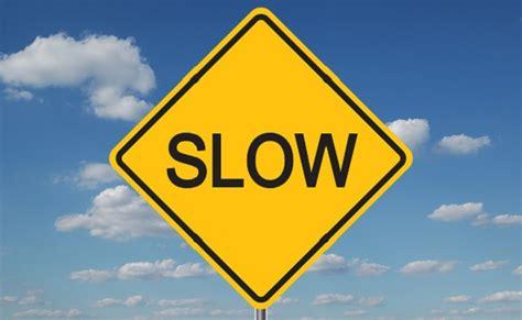 Embracing Slow