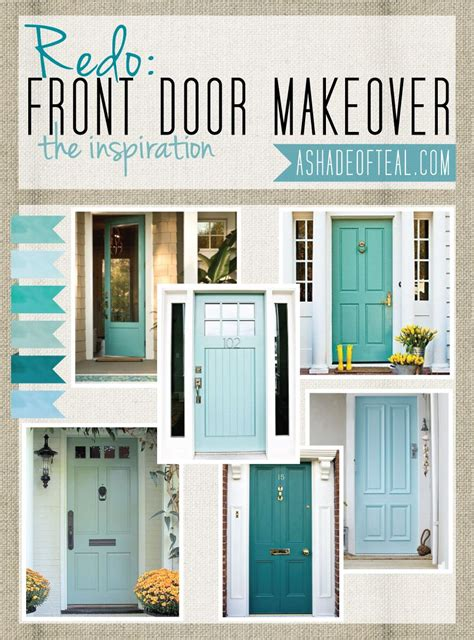 redo front door inspiration a shade of teal