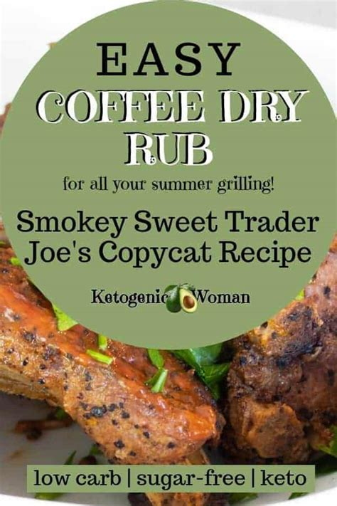 Coffee rub is a wonderfully versatile rub. Smoky Sweet Keto Coffee Dry Rub BBQ Spice Better Than Trader Joe's! - Hot Divas Recipes
