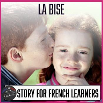 la bise  story  french learners  frenchified tpt