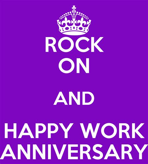 It s your work anniversary thanks for being so. ROCK ON AND HAPPY WORK ANNIVERSARY Poster   Michelle ...