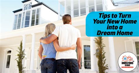 Tips To Turn Your New Home Into A Dream Home  Investors