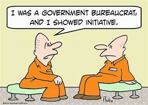 The Definition Of Bureaucrat: Freakin Bozo. | MisfitWisdom