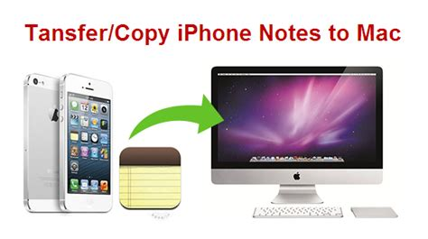 how to copy transfer notes from iphone to mac