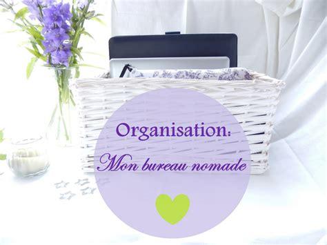 bureau nomade organisation mon bureau nomade et la boutique de l