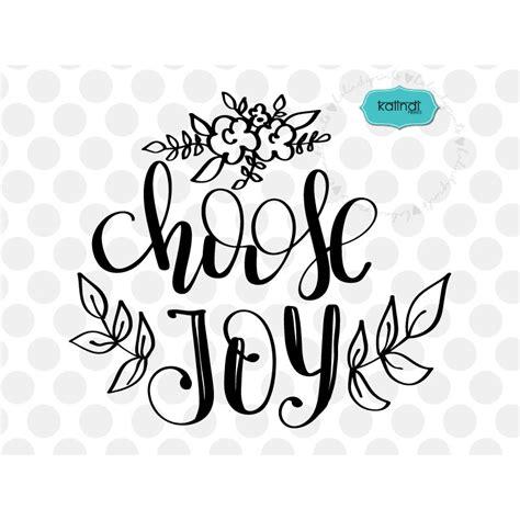 choose joy svg positive quote svg inspirational svg