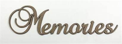 Memories Word Fancy Words Chipboard Unprocessed Georgia