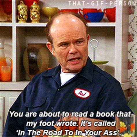 Red Forman Memes - lol red forman tumblr