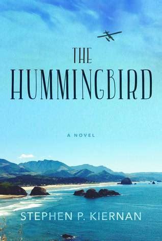 hummingbird    stephen p kiernan reviews discussion bookclubs lists