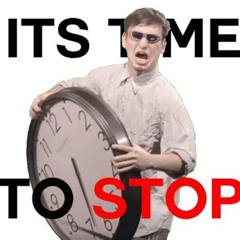 Stop Memes - it s time to stop it s time to stop know your meme