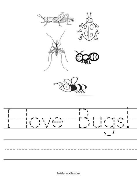 I Love Bugs Worksheet  Twisty Noodle