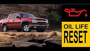 Chevrolet Avalanche Engine Oil Life Reset Guide