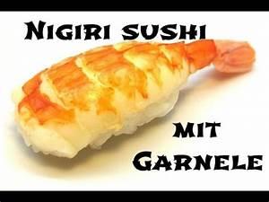 Sushi Selber Machen : nigiri sushi mit garnele sushi selber machen youtube ~ A.2002-acura-tl-radio.info Haus und Dekorationen