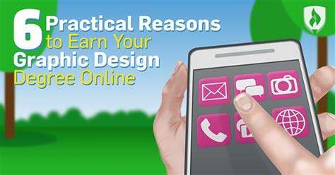 practical reasons  earn  graphic design degree