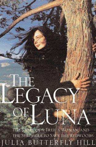 legacy  luna  story   tree  woman   struggle  save  redwoods  julia