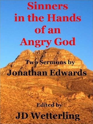 sinners   hands   angry god  jd wetterling reviews discussion bookclubs lists