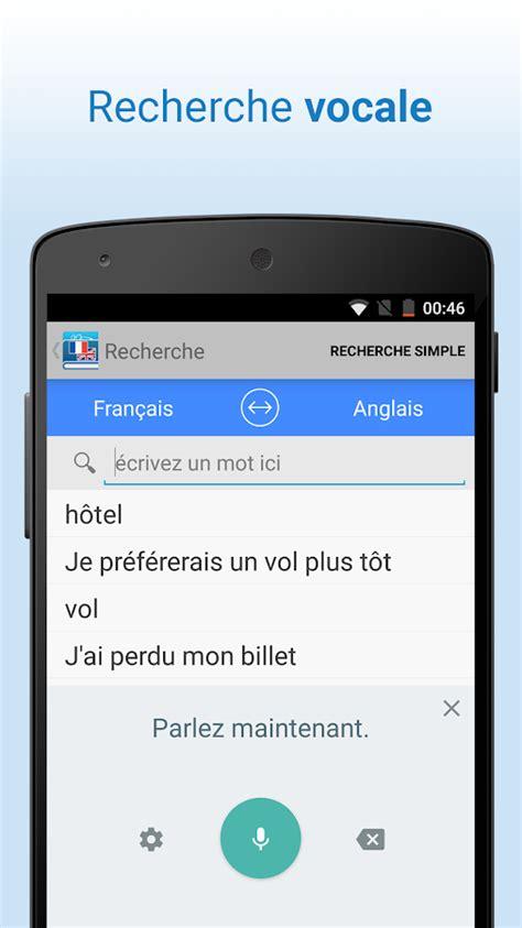 Anglais Francais Google Translate Fran 231 Ais Anglais Traduction Android Apps On Google Play
